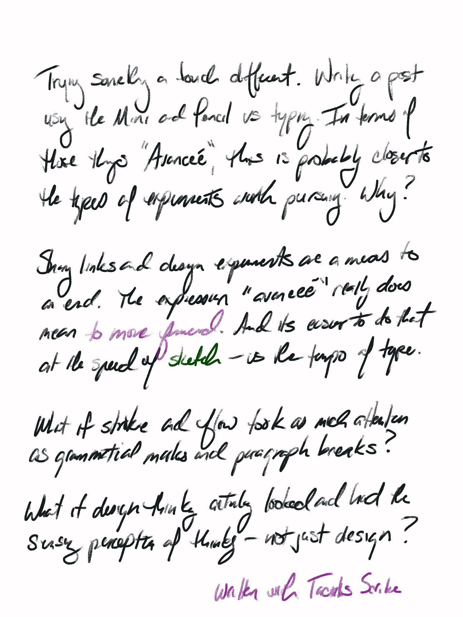 handwritten post; blame internet frameworks for making handwriting harder to read than typed text