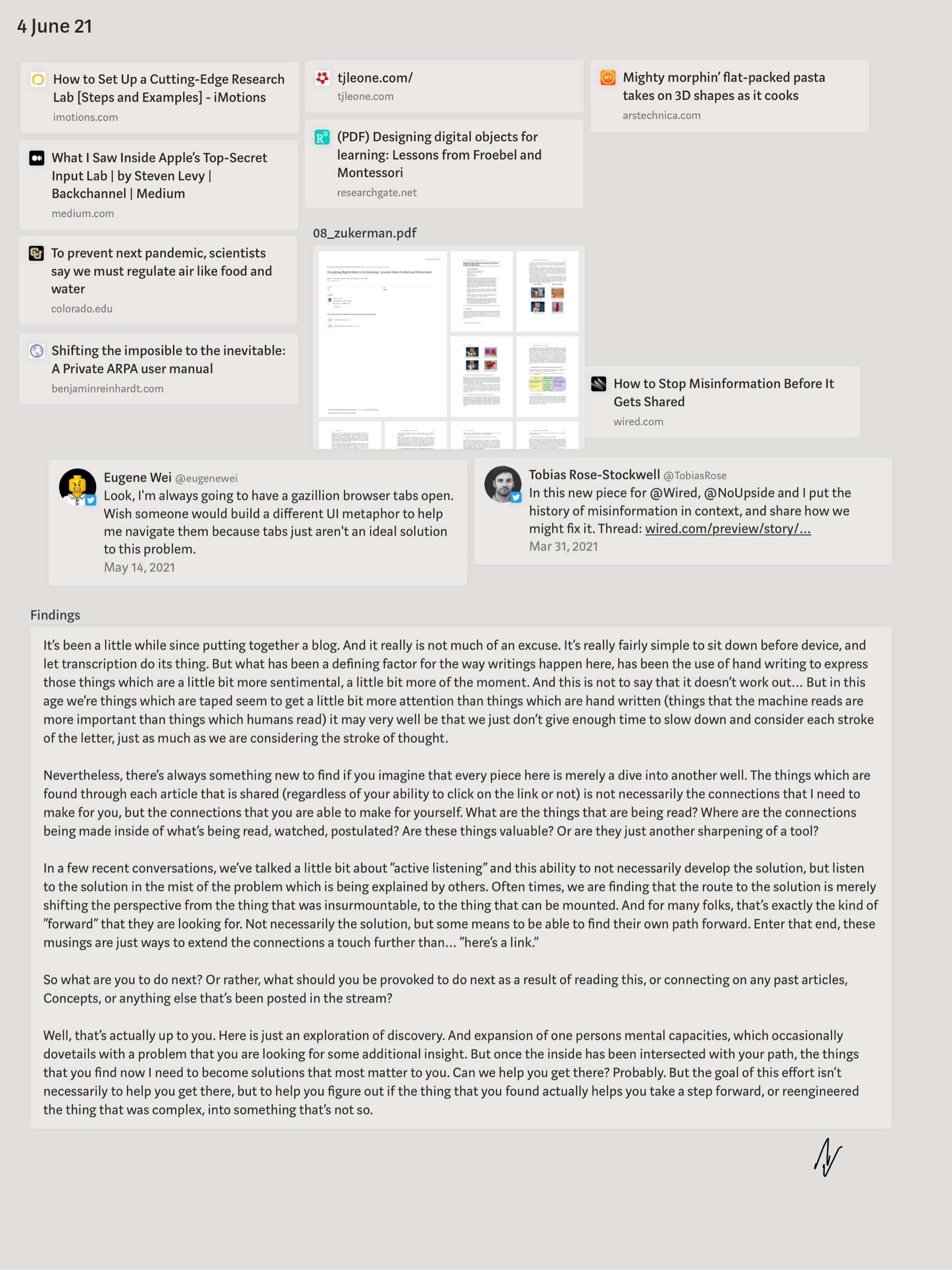 """It's been a little while since putting together a blog. And it really is not much of an excuse. It's really fairly simple to sit down before device, and let transcription do its thing. But what has been a defining factor for the way writings happen here, has been the use of hand writing to express those things which are a little bit more sentimental, a little bit more of the moment. And this is not to say that it doesn't work out… But in this age we're things which are taped seem to get a little bit more attention than things which are hand written (things that the machine reads are more important than things which humans read) it may very well be that we just don't give enough time to slow down and consider each stroke of the letter, just as much as we are considering the stroke of thought.  Nevertheless, there's always something new to find if you imagine that every piece here is merely a dive into another well. The things which are found through each article that is shared (regardless of your ability to click on the link or not) is not necessarily the connections that I need to make for you, but the connections that you are able to make for yourself. What are the things that are being read? Where are the connections being made inside of what's being read, watched, postulated? Are these things valuable? Or are they just another sharpening of a tool?  In a few recent conversations, we've talked a little bit about """"active listening"""" and this ability to not necessarily develop the solution, but listen to the solution in the mist of the problem which is being explained by others. Often times, we are finding that the route to the solution is merely shifting the perspective from the thing that was insurmountable, to the thing that can be mounted. And for many folks, that's exactly the kind of """"forward"""" that they are looking for. Not necessarily the solution, but some means to be able to find their own path forward. Enter that end, these musings are just ways to extend t"""